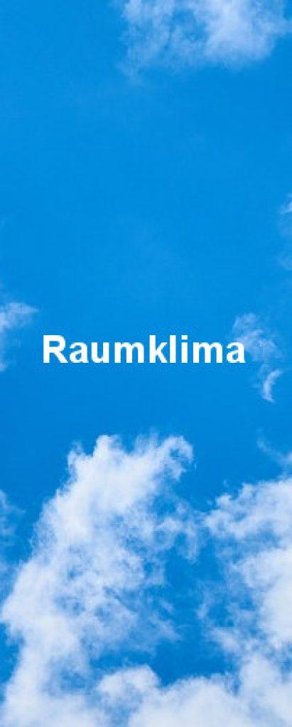 Der Himmel in einem schönen Weiß und Blau. Damit wird das Raumklima verdeutlicht.